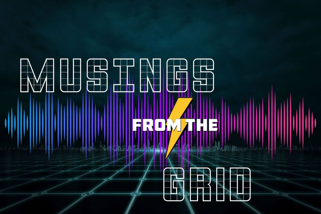 Musings from the Grid